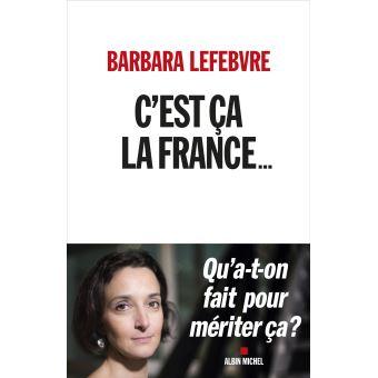 Barbara Lefebvre – «C'est ça la France»